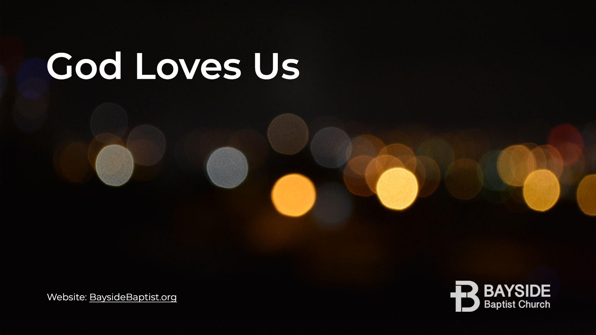 God Loves Us Image