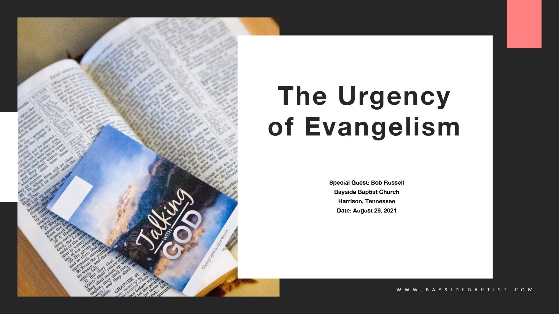The Urgency of Evangelism Image